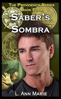 Saber's Sombra: Book Four (The Providence Series)