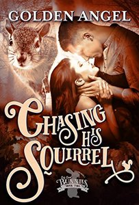 Chasing His Squirrel (Big Bad Bunnies Book 2) - Published on Apr, 2017
