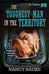 The Toughest Man in the Territory, 12 The Trahern Western Pioneer Series