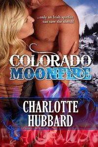 Colorado Moonfire (Cripple Creek Book 2)