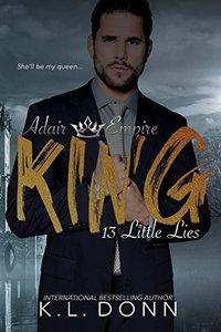 King: 13 Little Lies (Adair Empire Book 1)