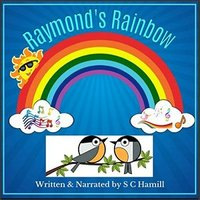 Raymond's Rainbow: Children's Storybook and Audiobook