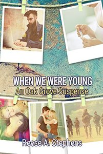 When We Were Young (Oak Grove Suspense Book 4) - Published on Feb, 2018