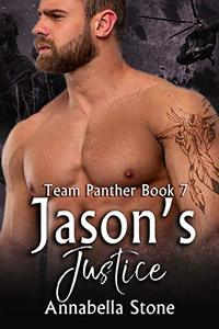 Jason's Justice (Delta  Force Team Panther Book 7) - Published on Mar, 2020