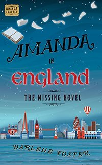 Amanda in England: The Missing Novel - Published on Aug, 2012