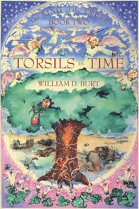 Torsils in Time (King of the Trees Book 2) - Published on Jun, 2001