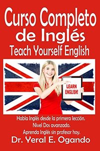 Curso Completo de Inglés - Nivel Dos: Teach Yourself English