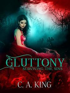 Gluttony (Surviving The Sins Book 4)