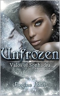 Unfrozen (Valos of Sonhadra Book 9) - Published on Feb, 2018