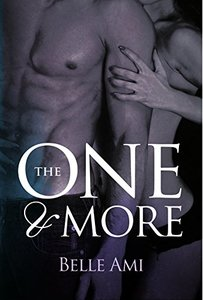 The One and More: A Romantic Suspense Novel (The Only One Book 2)