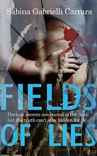 Fields Of Lies (The Seacross Mysteries Book 0)