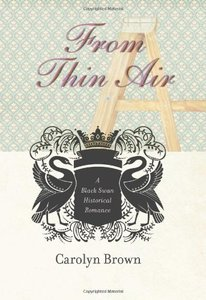 From Thin Air (Black Swan Historical Romance)