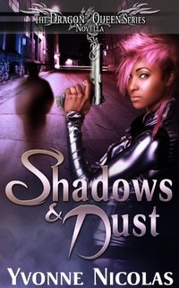 Shadows & Dust (Book 1.5), Paranormal Romance (The Dragon Queen Series 2)