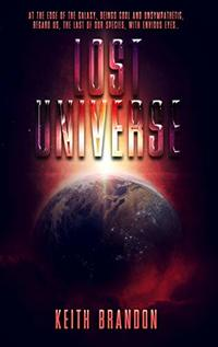 Lost Universe: a sci-fi novel that will capture your imagination - Published on Jun, 2019