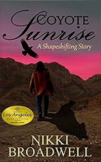 Coyote Sunrise: A Shapeshifting Story