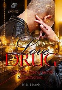 Love Drug (The Crew, #1) - Published on Jan, 2013