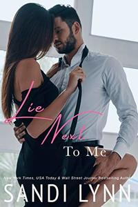 Lie Next To Me (A Millionaire's Love) - Published on Feb, 2014
