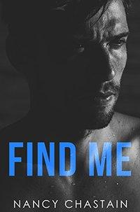 Find Me (Natalie Porter Story Book 1) - Published on Apr, 2018