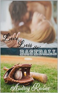 Love, Loss & Baseball