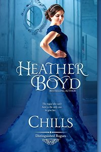 Chills (The Distinguished Rogues Book 1) - Published on May, 2011