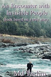 An Encounter with Invisible People