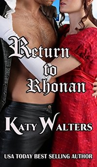 Return to Rhonan: Regency Romance Suspense Series (Lords of Rhonan Book 1)