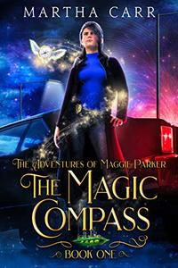 The Magic Compass (The Adventures of Maggie Parker Book 1)