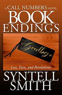 Book Endings - A Call Numbers novel: Loss, Pain, and Revelations - Published on Sep, 2020