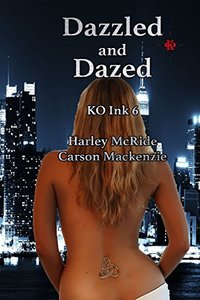 Dazzled and Dazed (KO Ink Book 6)