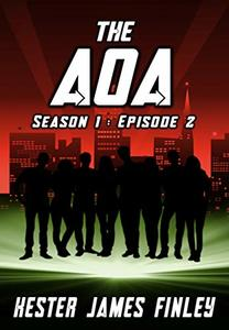 The AOA (Season 1 : Episode 2) (The Agents of Ardenwood)