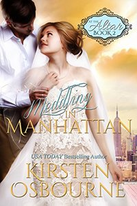 Meddling in Manhattan (At the Altar Book 2) - Published on May, 2015