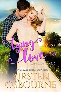 Lying Love (Lazy Love Book 3) - Published on Aug, 2016