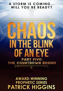 Chaos In The Blink Of An Eye Part Five: The Countdown Begins - Published on Jul, 2017