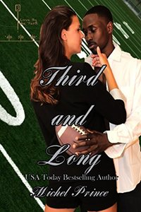 Third and Long (Love by the Yard Book 3)
