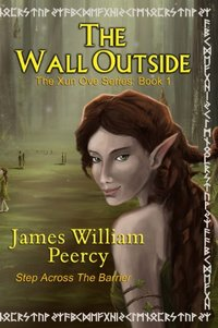 The Wall Outside (The Xun Ove Series Book 1)