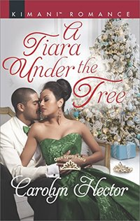 A Tiara Under the Tree (Once Upon a Tiara) - Published on Nov, 2017
