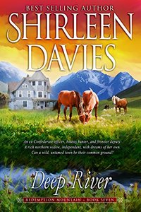 Deep River (Redemption Mountain Historical Western Romance Book 7) - Published on Mar, 2017