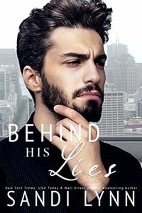 Behind His Lies
