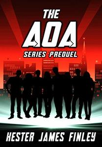 The AOA (Series Prequel) (The Agents of Ardenwood Book 0)