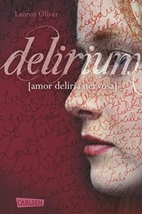 Delirium (Amor-Trilogie 1) (German Edition)