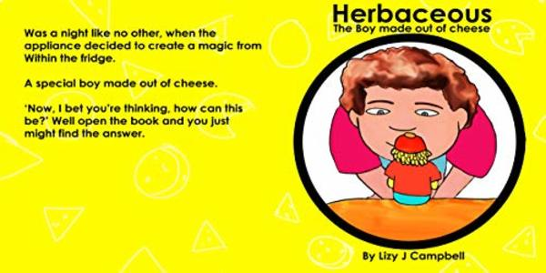 Herbaceous the Boy Made of Cheese - Published on Oct, 2019