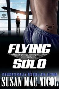 Flying Solo (Men of London #6) - Published on Jan, 2016