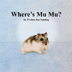 Where's Mu Mu?