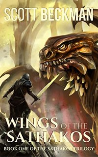 Wings of the Sathakos (The Sathakos Trilogy Book 1)
