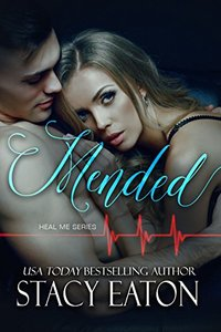 Mended (Heal Me Series Book 3) - Published on Oct, 2018