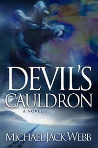 Devil's Cauldron (The War of Men and Angels Book 2) - Published on Jul, 2020