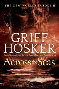 Across the Seas (New World Book 2) - Published on Feb, 2019