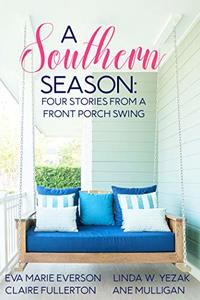 A Southern Season: Stories from a Front Porch Swing