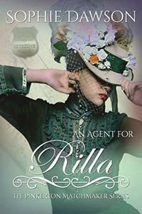 An Agent for Rilla (The Pinkerton Matchmaker Book 29)
