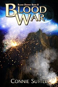 Blood War: Blood Destiny, Book 8 - Published on Apr, 2012